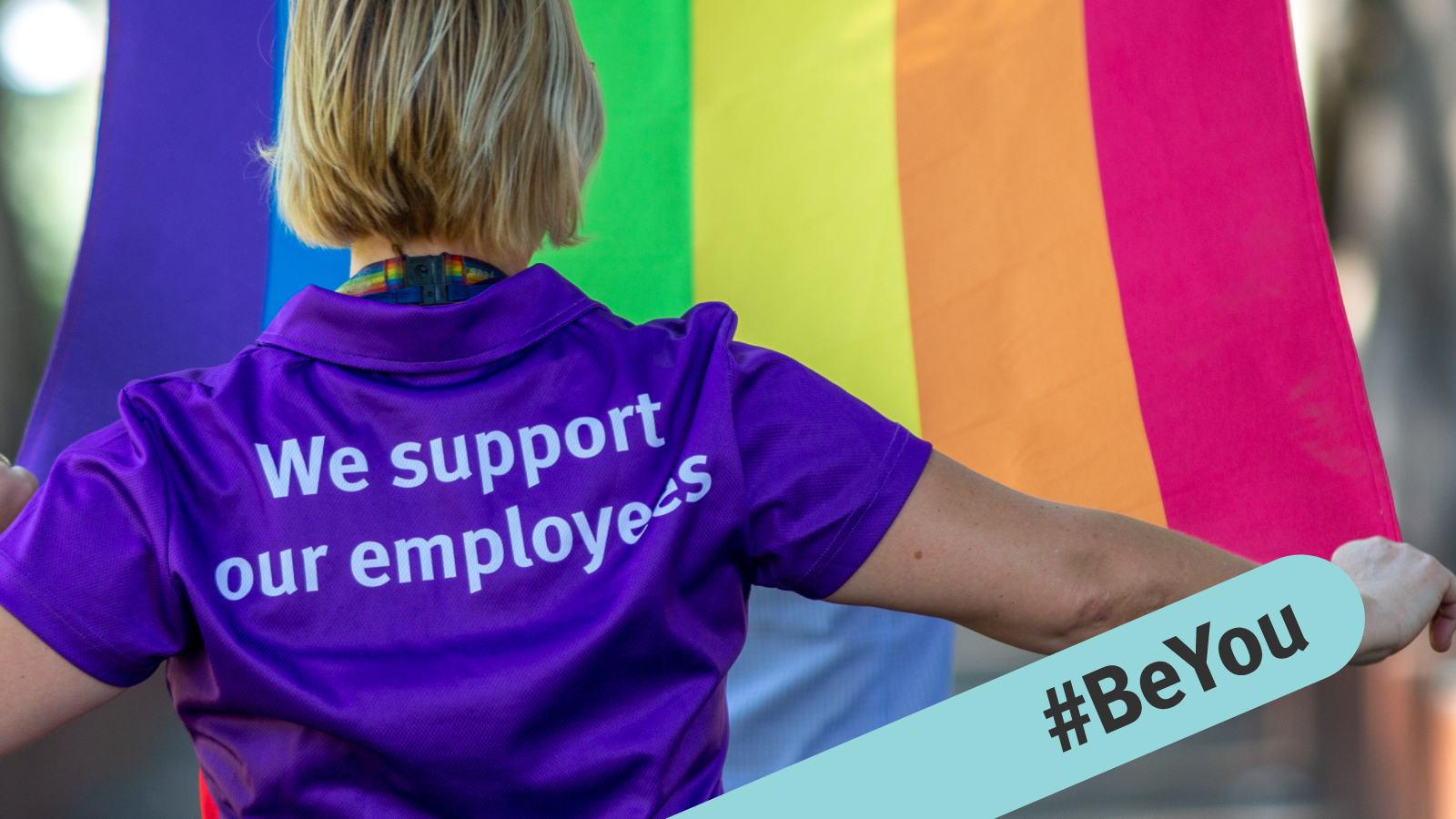 We support LGBTIQ+ employees